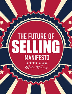 FUTURE OF SELLING MANIFESTO