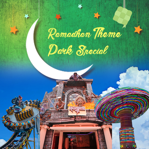 Ramadhan Theme Park Special