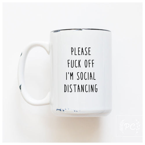 please fuck off I'm social distancing