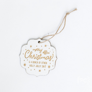 Tree Charm | Merry effin' Christmas