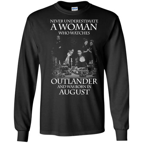 A woman who watches Outlander and was born in AUGUST t shirt Ultra Cotton shirt