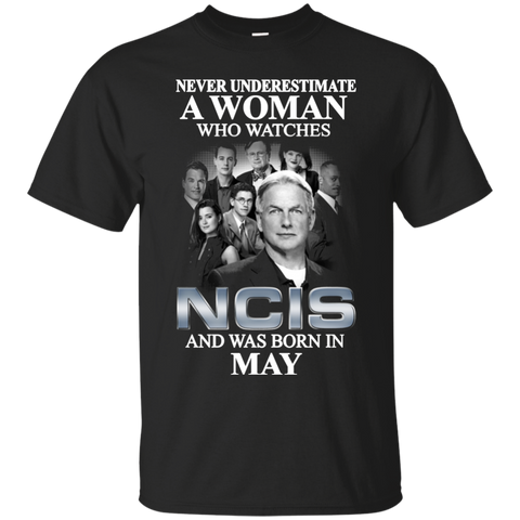 A woman who watches NCIS and was born in May t shirt Cotton t shirt