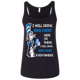Bud Light I Will Drink Bud Light Everywhere shirt Ladies' Relaxed Jersey Tank