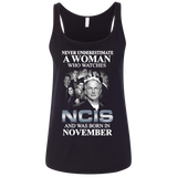 A woman who watches NCIS and was born in November t shirt Ladies' Relaxed Jersey Tank
