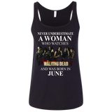 A woman who watches The walking dead and was born in June t shirt Ladies' Relaxed Jersey Tank