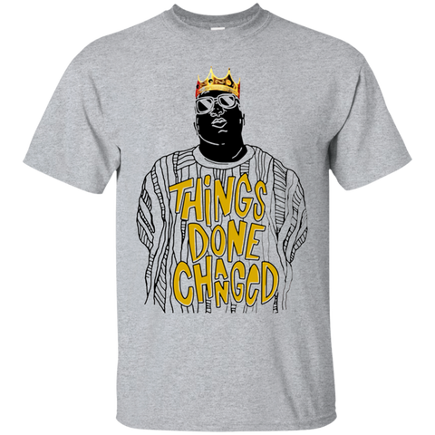 Biggie things done changed shirt Cotton shirt