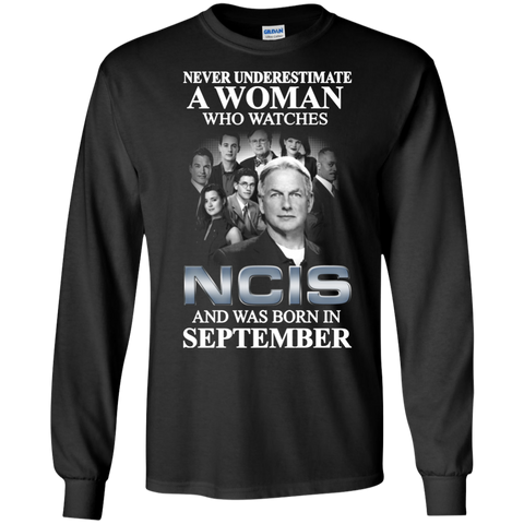 A woman who watches NCIS and was born in September t shirt Ultra Cotton shirt