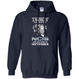 A woman who watches NCIS and was born in September t shirt Hoodie