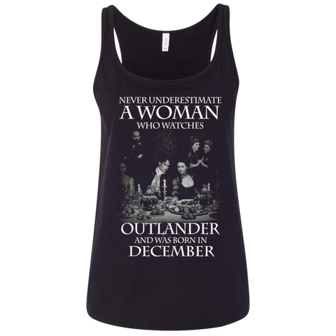 A woman who watches Outlander and was born in DECEMBER t shirt Ladies' Relaxed Jersey Tank