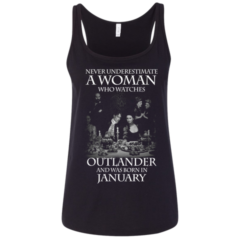 A woman who watches Outlander and was born in JANUARY t shirt Ladies' Relaxed Jersey Tank