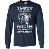 A woman who watches NCIS and was born in November t shirt Ultra Cotton shirt