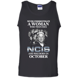 A woman who watches NCIS and was born in October t shirt Cotton Tank Top