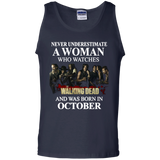 A woman who watches The walking dead and was born in October t shirt Cotton Tank Top