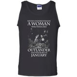 A woman who watches Outlander and was born in JANUARY t shirt Cotton Tank Top