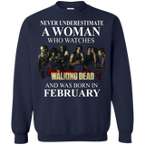 A woman who watches The walking dead and was born in February t shirt Sweatshirt
