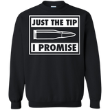 Bullet just the tip promise t shirt Sweatshirt