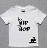 Standard Tees Too Hip To Hop