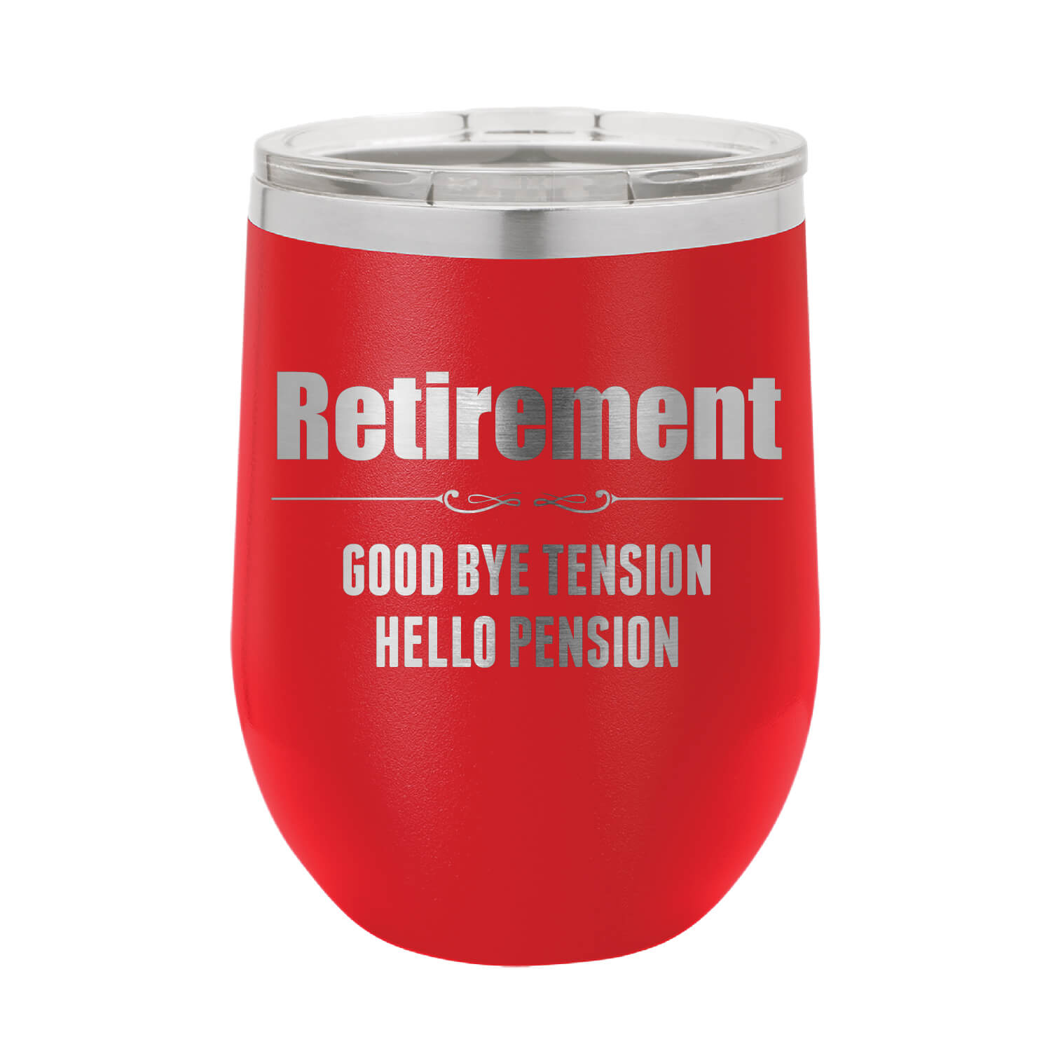 Retirement Wine Tumbler