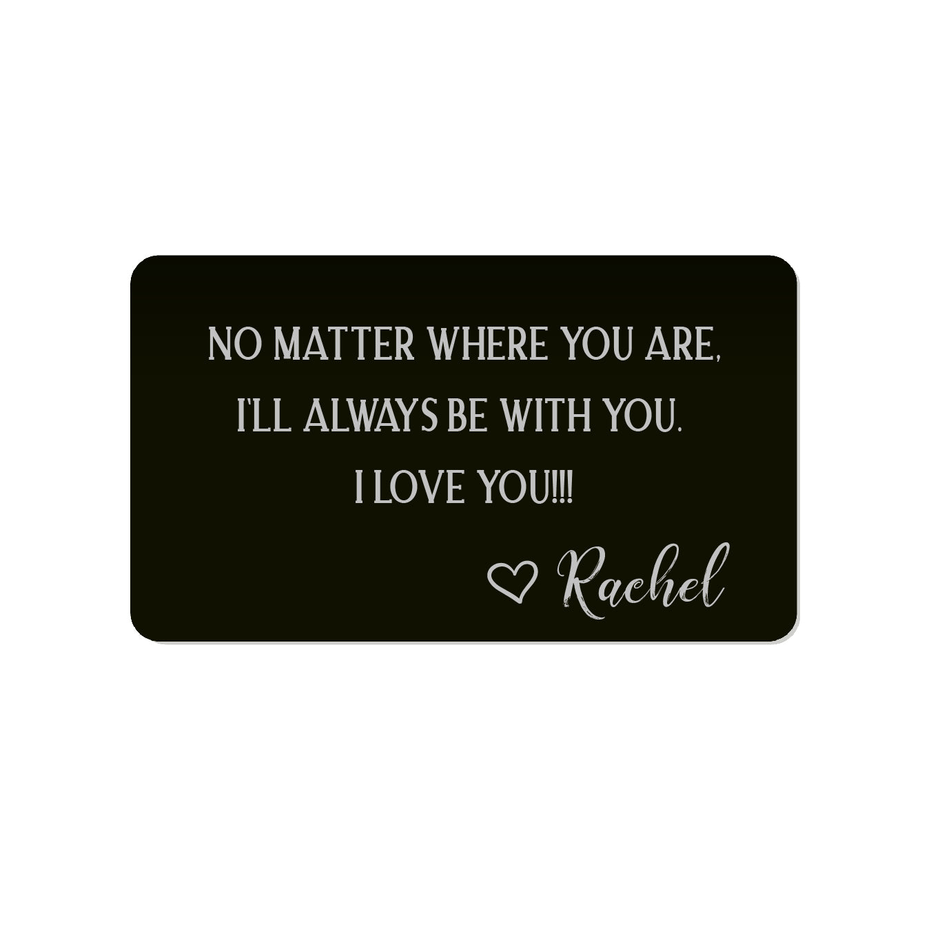 No Matter Where You Are Personalized Wallet Card