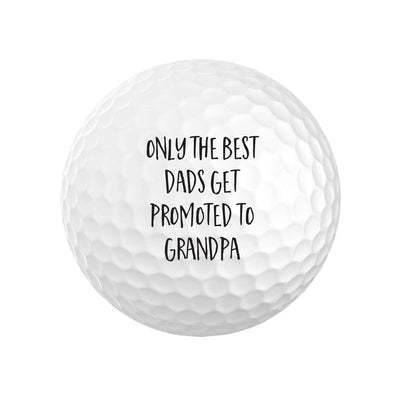 Best Dads Get Promoted to Grandpa Golf Balls