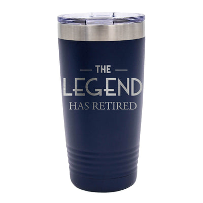 The Legend Has Retired Tumbler