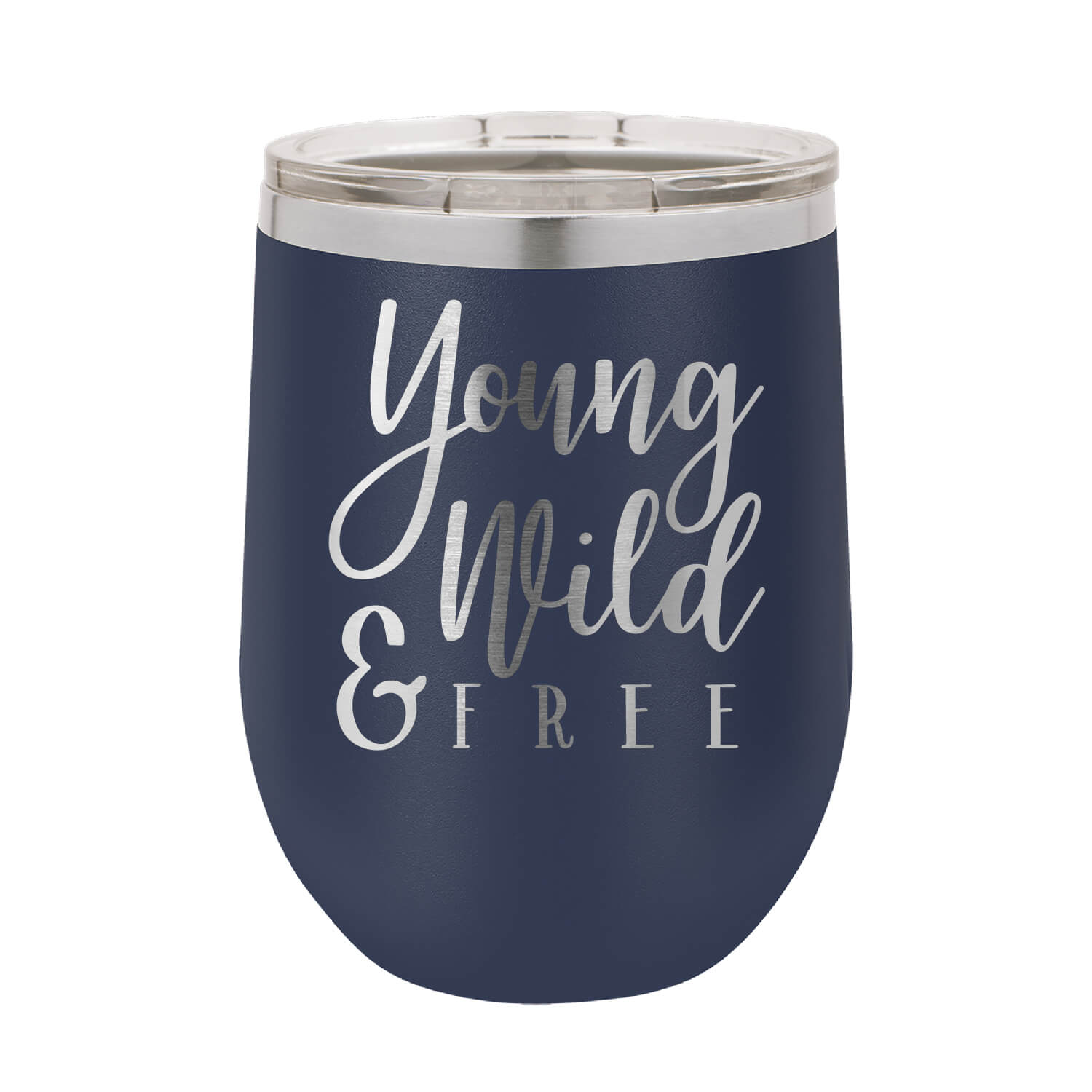 Young Wild and Free Wine Tumbler