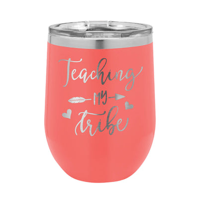 Teaching My Tribe Wine Tumbler