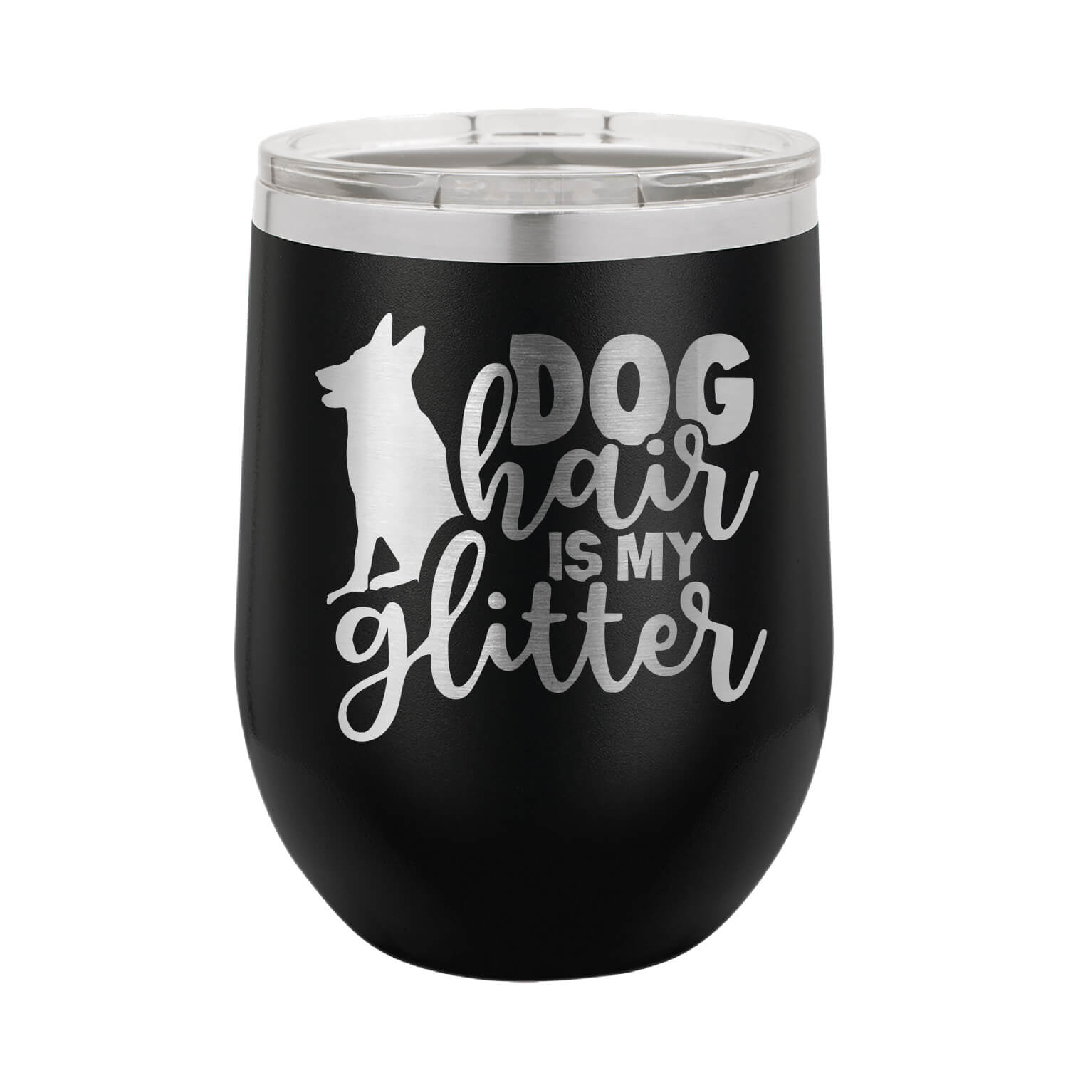 Dog Hair is My Glitter Wine Tumbler