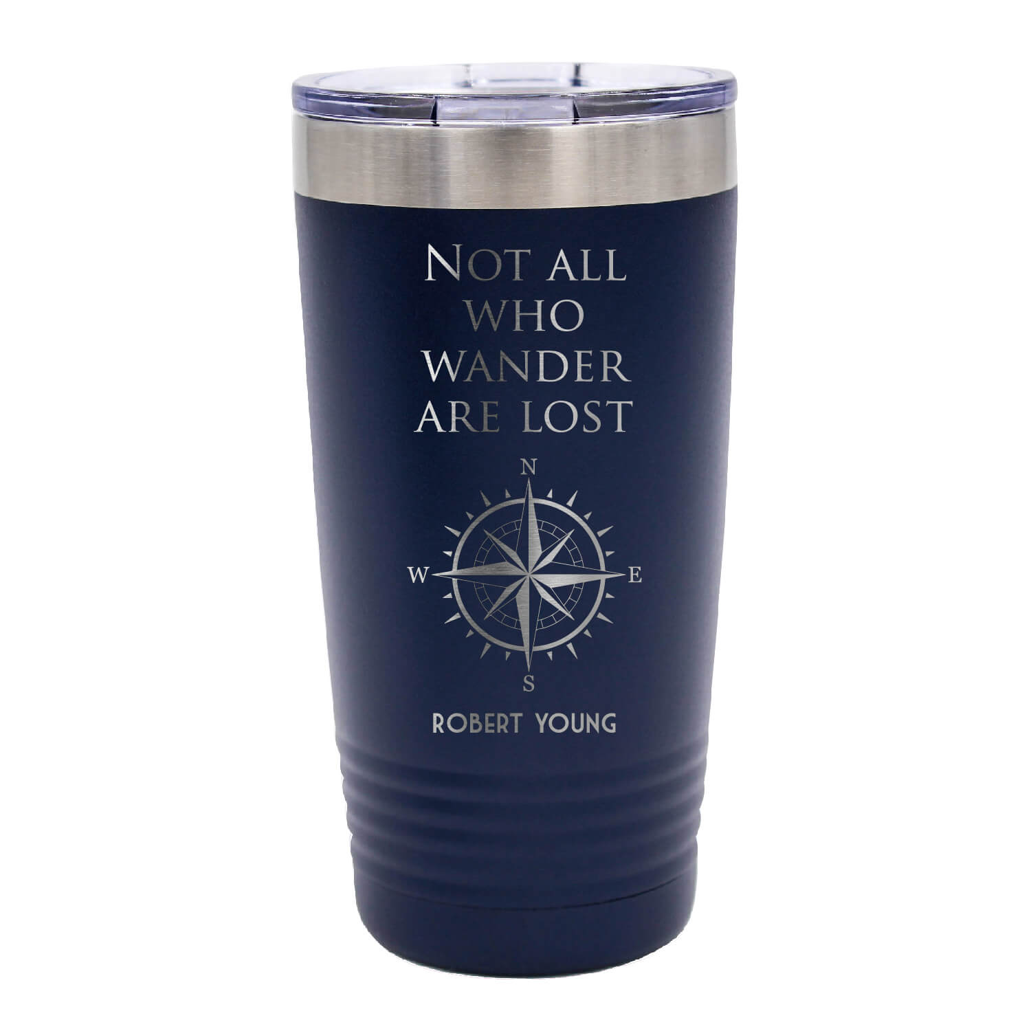 Not All Those Who Wander are Lost Tumbler