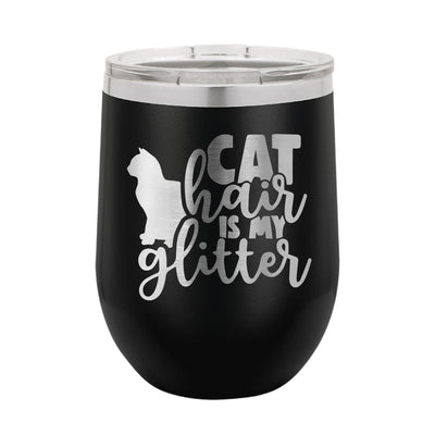 Cat Hair is My Glitter Wine Tumbler