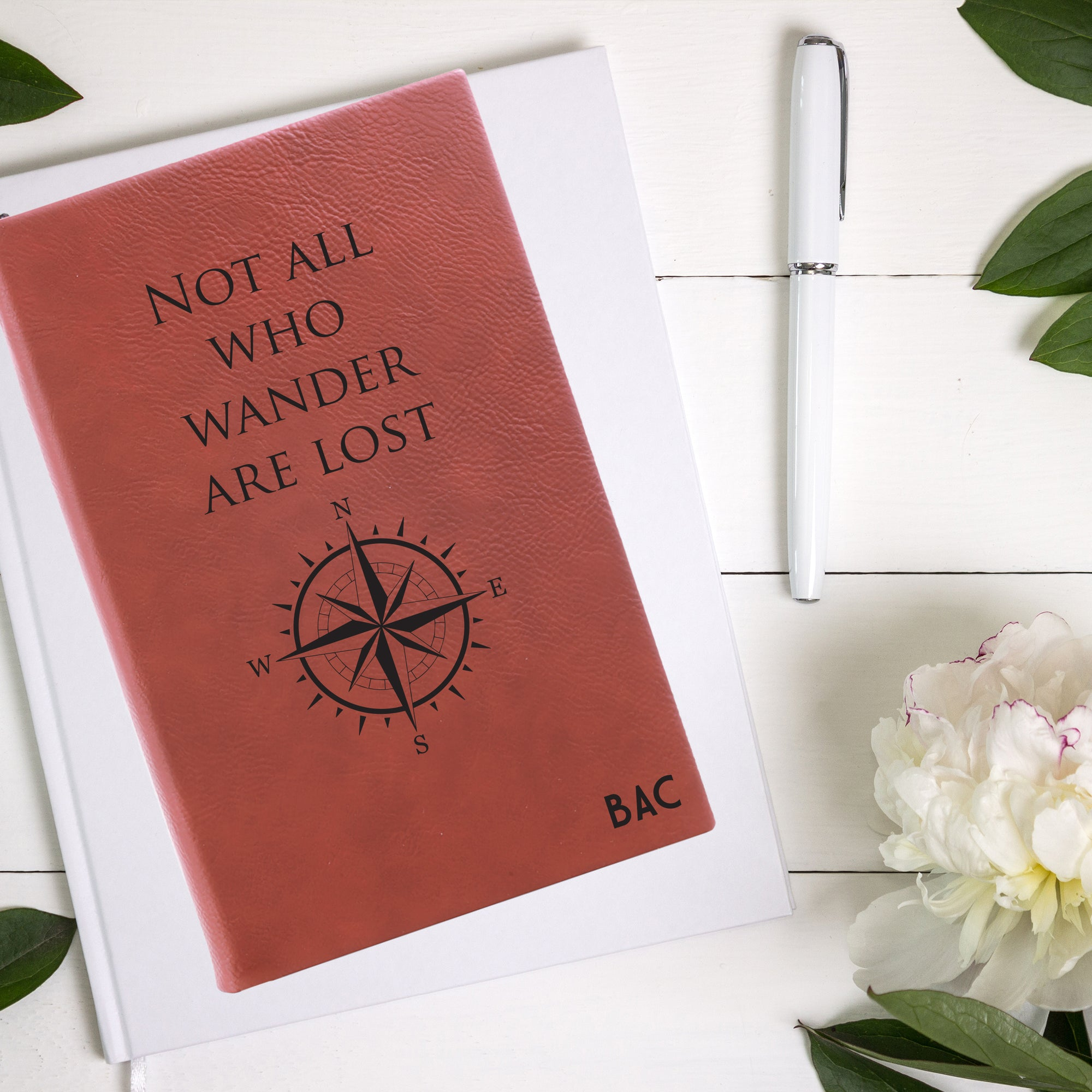 Not All Who Wander Are Lost Leatherette Journal