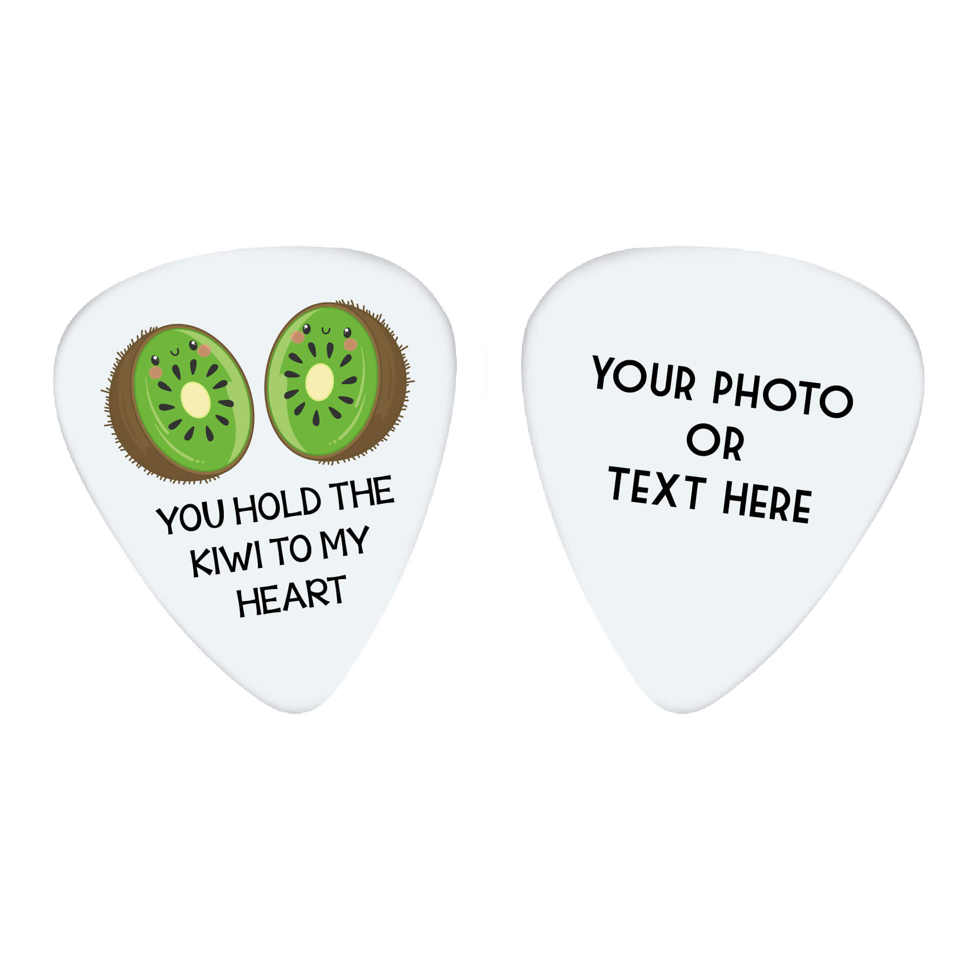 You Hold the Kiwi to My Heart Custom Guitar Pick