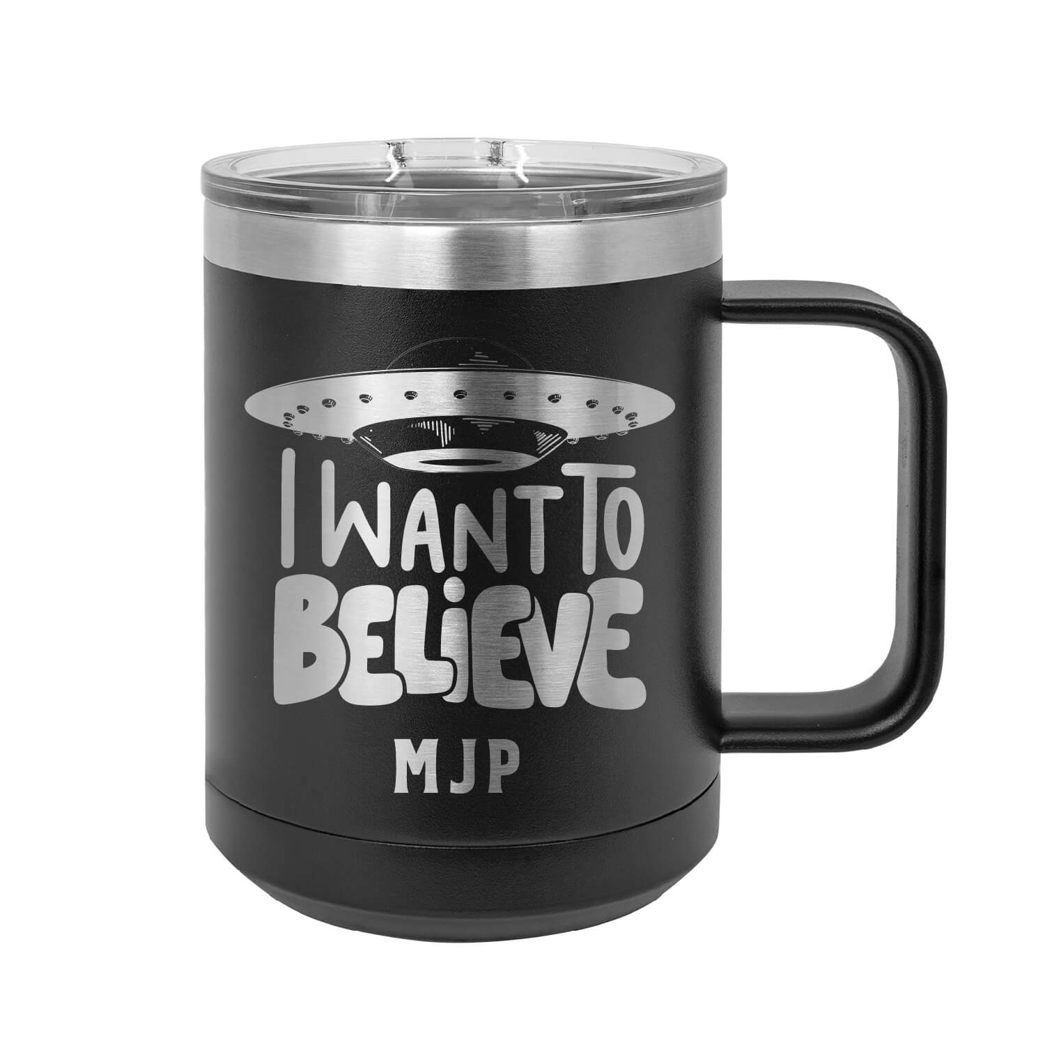 I Want To Believe Personalized Insulated Mug Tumbler