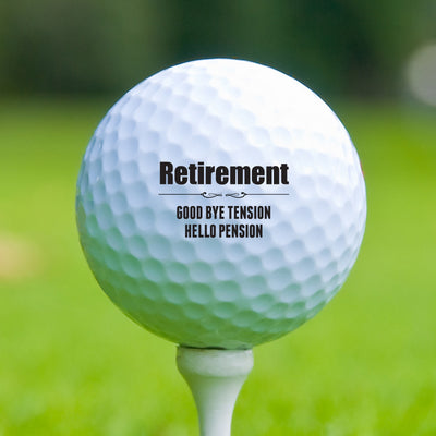 Retirement Good Bye Tension Hello Pension Golf Ball