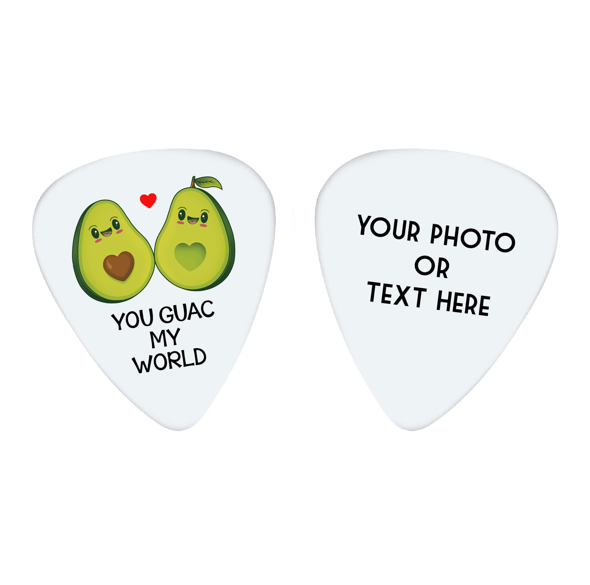 You Guac My World Custom Guitar Pick