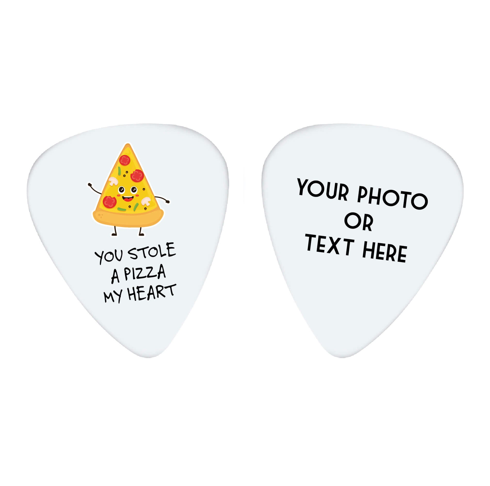You Stole a Pizza My Heart Custom Guitar Pick