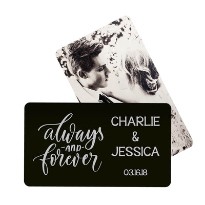 Always & Forever Script Personalized Metal Wallet Card