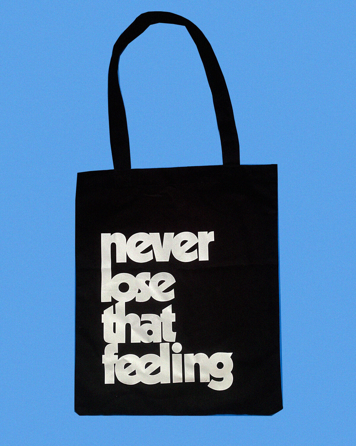 'Never Lose That Feeling' 2020 Tote Bag