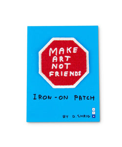 Make Art not Friends Woven Patch
