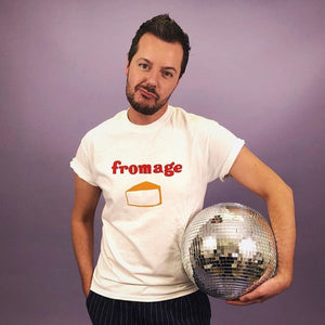 Fromage T Shirt