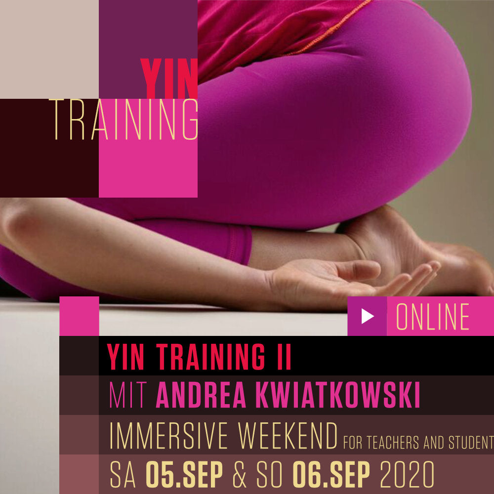 ONLINE - YIN YOGA II: AN IMMERSIVE WEEKEND FOR STUDENTS AND TEACHERS - September 2020