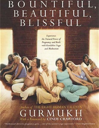 Bountiful, Beautiful, Blissful - Gurmukh (engl.)