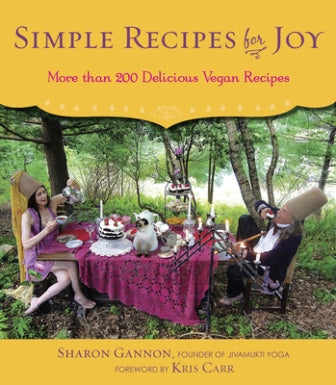 Simple Recipes for Joy - Sharon Gannon (engl.)