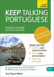 Teach Yourself: Keep Talking Portuguese Audio Course - Ten Days to Confidence