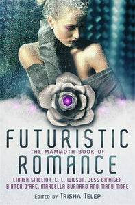 Mammoth Book Of Futuristic Romance
