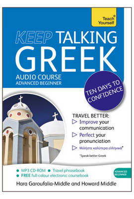 Teach Yourself: Keep Talking Greek Audio Course - Ten Days to Confidence