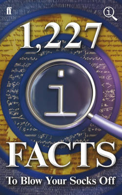 QI: 1,227 QI Facts To Blow Your Socks Off