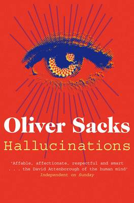 Sacks: Hallucinations