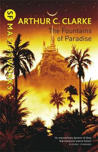 SF Masterworks: Fountains Of Paradise