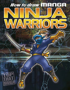 How to Draw Manga Ninja Warriors